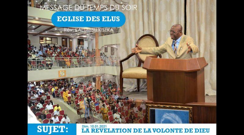 EDE – LA REVELATION DE LA VOLONTE DE DIEU, 2ème CULTE – PASTEUR KALUMBU KISEKA – 10.01.2021
