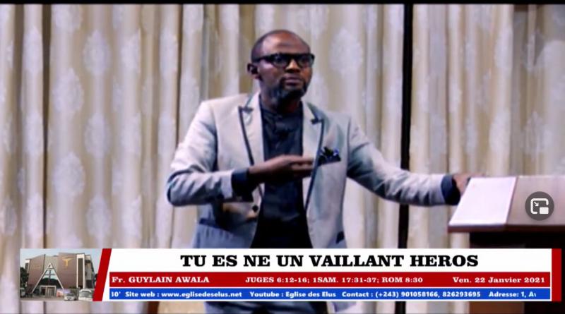 EDE – TU ES NÉ UN VAILLANT HÉROS – Fr. Guylain AWALA – 22.01.2021